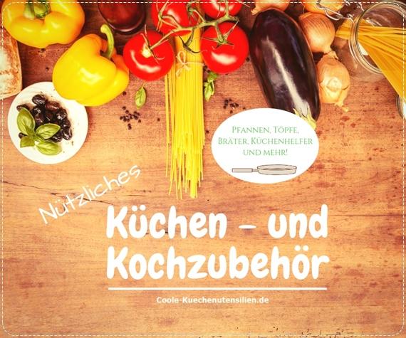 Küchen-und Kochzubehör